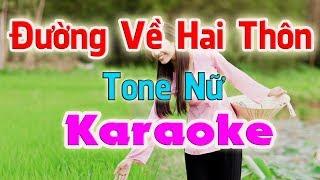 [Karaoke] Đường Về Hai Thôn ( Tone Nữ ) - Nhạc Sống Thanh Ngân