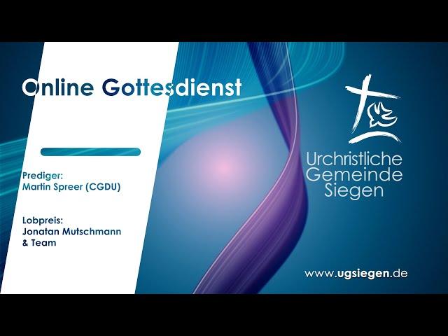 UGS - Gottesdienst | Prediger: Martin Spreer (CGDU)