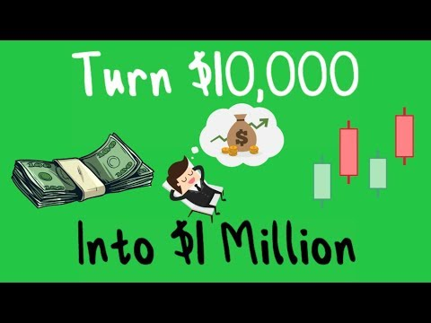 HOW TO TURN $10,000 INTO OVER $1 MILLION