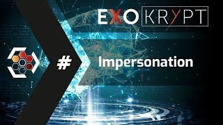 Impersonation – ExoKrypt Wiki – Security as a Lifestyle