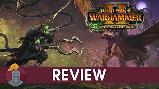 Total War Warhammer 2 The Twisted & The Twilight Review