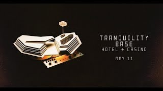 Baixar Arctic Monkeys - Tranquility Base Hotel & Casino (with lyrics)