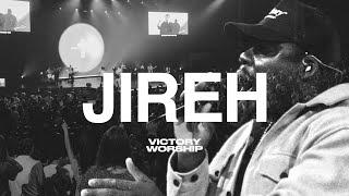 Jireh | Victory Worship