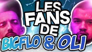 Les fans de BIGFLO & OLI