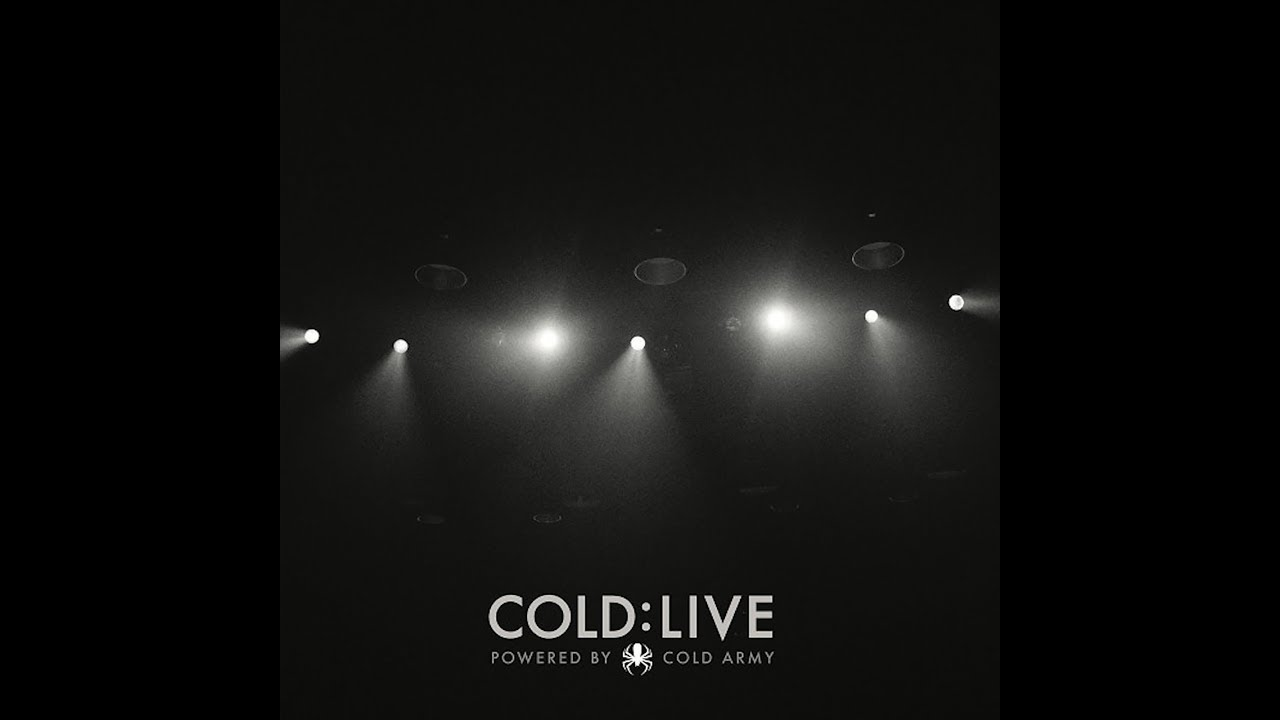 COLD - LIVE