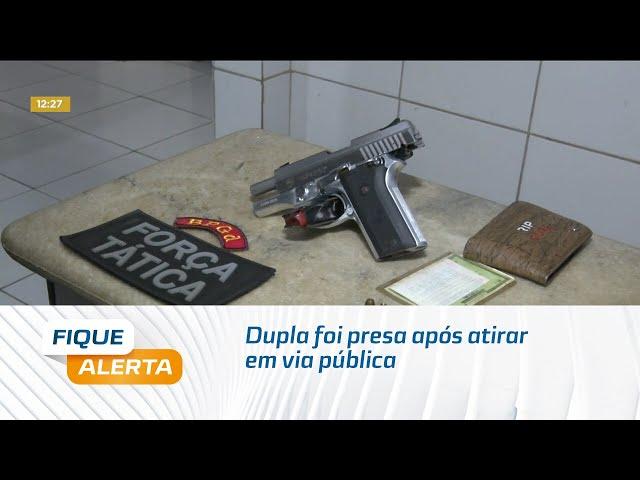 Dupla foi presa após atirar em via pública e invadir residência