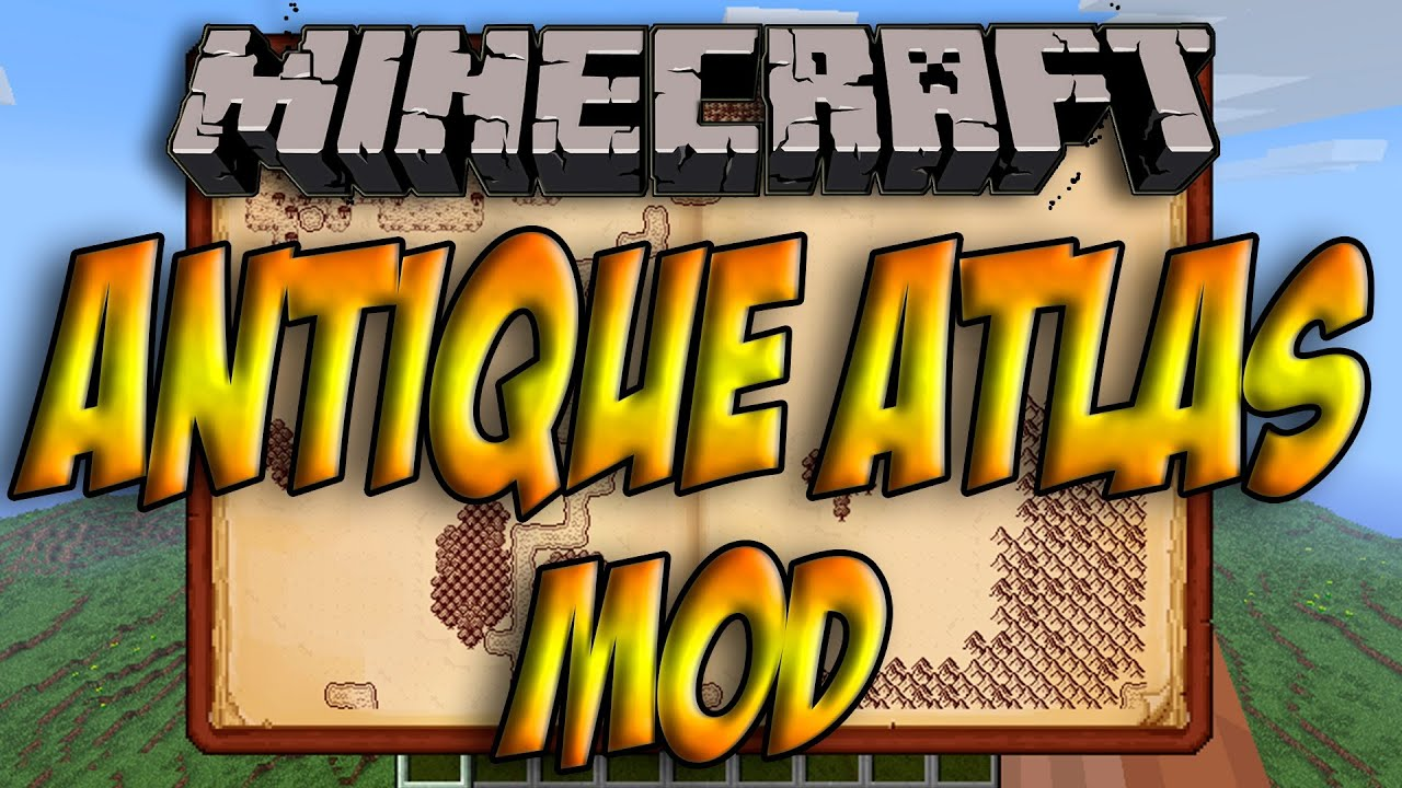 Antique Atlas - Minecraft Mods - Mapping and Modding: Java Edition
