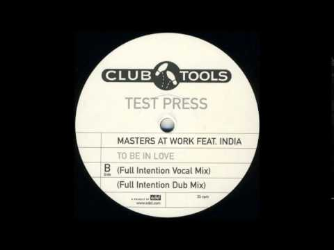 Masters At Work Feat. India ‎– To Be In Love (Full Intention Dub Mix)