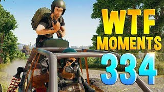 PUBG Daily Funny WTF Moments Highlights Ep 334