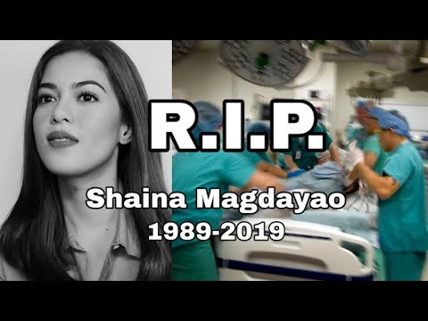 Download Shaina Magdayao pumanaw?