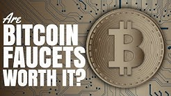 Are Bitcoin Faucets Actually Worth It?