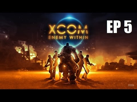 XCOM Enemy Within - Ep 5 - Greek People with American Accents
