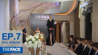 The Face Thailand Season 1 Episode 7 (FULL Episode)