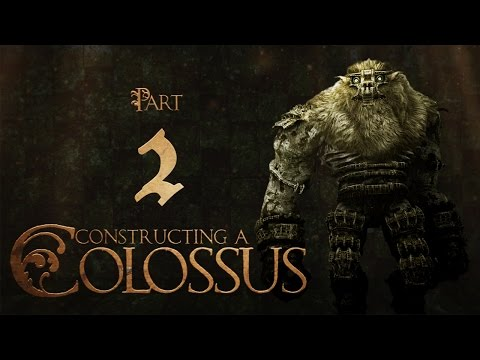 Constructing a Colossus Part 2: Maquette