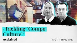 Tackling 'Compo Culture' - Explained by Prime Time