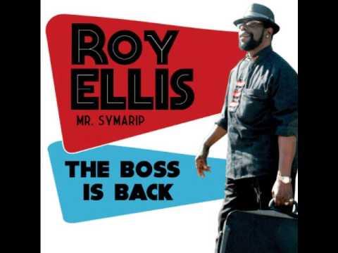 Roy Ellis (Mr. Symarip) - The Boss Is Back (Full Album)