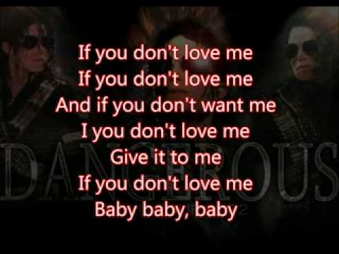 Michael Jackson - If you don't love me with lyrics (Unreleased song from Dangerous album)