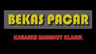BEKAS PACAR - Hamdan ATT | Karaoke Dandut Klasik (Keyboard Cover)