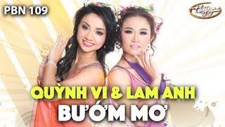 Lam Anh & Quỳnh Vi - Bướm Mơ (Trần Mạnh Tuấn, thơ: Phan Đan) PBN 109