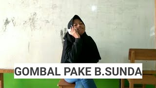 VIDEO LUCU Gombal pake bahasa SUNDA