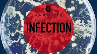 TwoSelves - Infection
