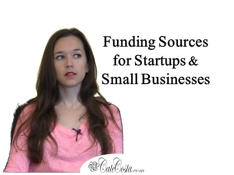 Funding Sources Available for Startups and Small Businesses