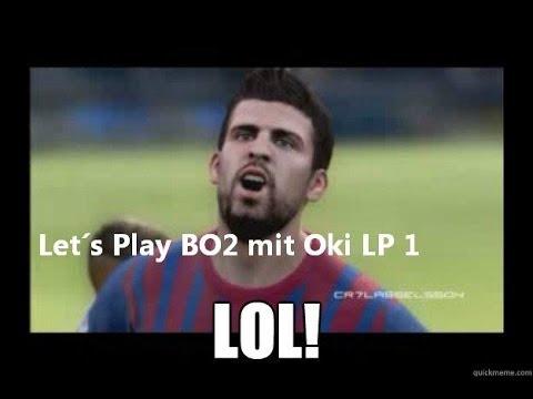 Lets Play Bo2 Mit Oki Feat Pique Lol Bo2 Fun Lp Youtube