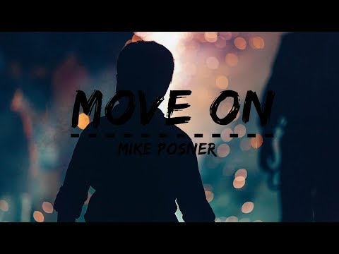 Mike Posner - Move On (Lyrics) Mp3