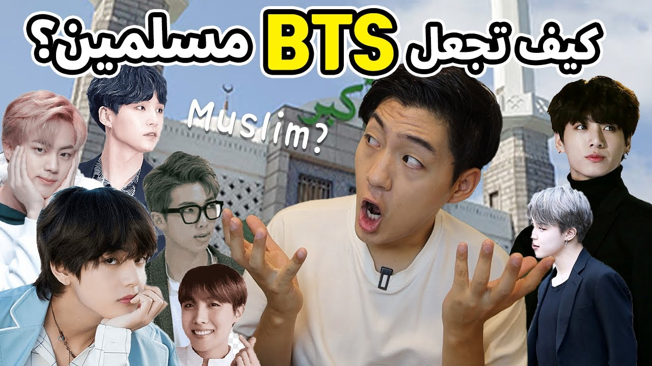 How to make BTS Muslims?