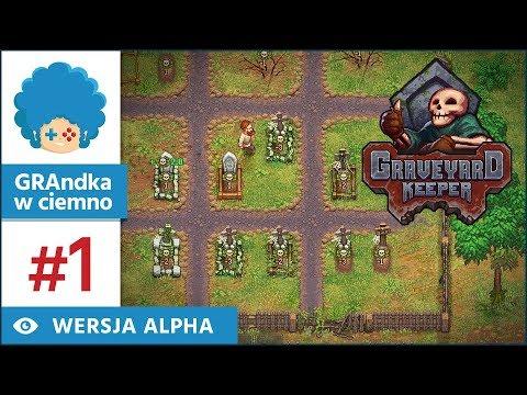 Graveyard Keeper PL #1 | alpha | Grobowe Stardew Valley?