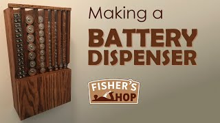 Woodworking: Making a Battery Dispenser
