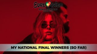 ESC 2018 Season | My National Final Winners (So Far) [WITH COMMENTS]