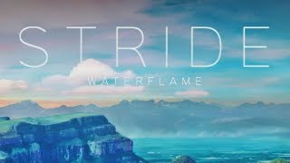 Waterflame - Stride