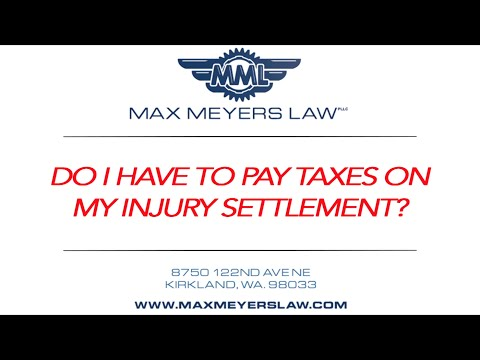 Are Injury Settlements Taxable? WA State Injury Attorney Explains