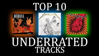 Top 10 Underrated Metallica Songs (2017 Edition)