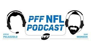 PFF NFL Podcast: Steve and Sam's Mock Draft 1.0   PFF