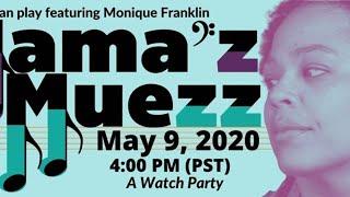 Mama'z Muezz by Monique Franklin