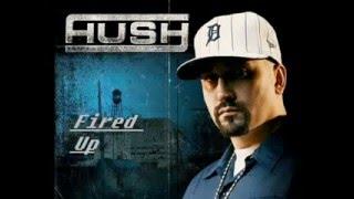 Mc Hush-Fired up