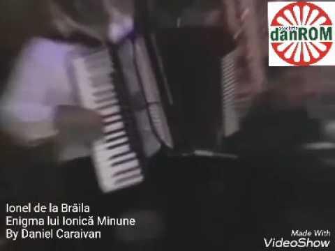 Ionel de la Brăila - Enigma lui Ionică Minune