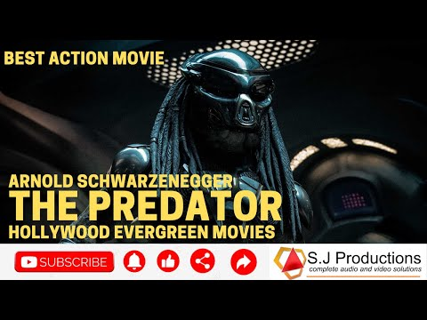 the-predator.-full-english-best-action-movie-arnold-schwarzenegger-hollywood-evergreen-movies