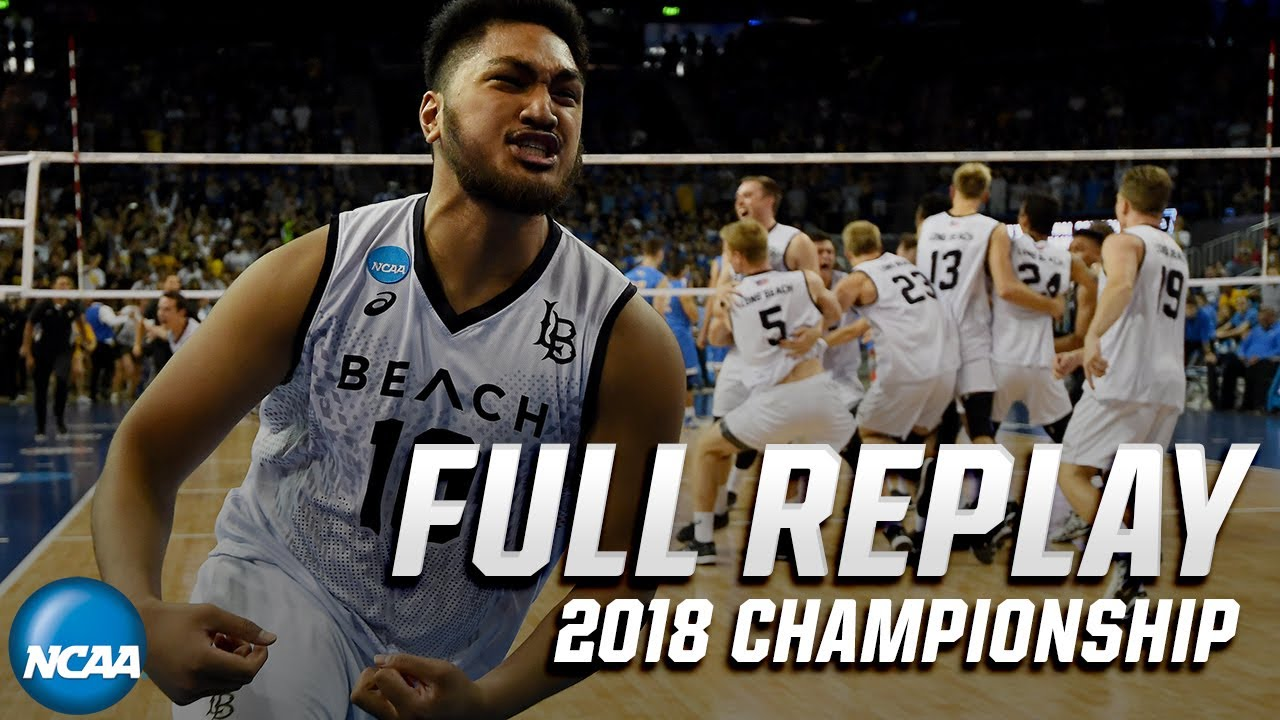 Download Long Beach State vs. UCLA: 2018 NCAA men's volleyball national championship   FULL REPLAY