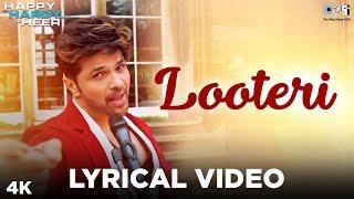 Looteri Lyrical Happy Hardy And Heer Himesh Reshammiya Sonia Mann Aaryan Tiwari