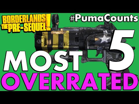 Top 5 Most Overrated Guns and Weapons in Borderlands: The Pre-Sequel! #PumaCounts |