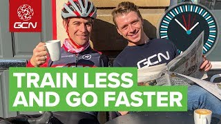 How To Train Less And Ride Faster | Training Efficiently With The Time You Have