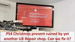 PS4 Christmas present ruined by yet another UK Repair shop. Can we fix it?