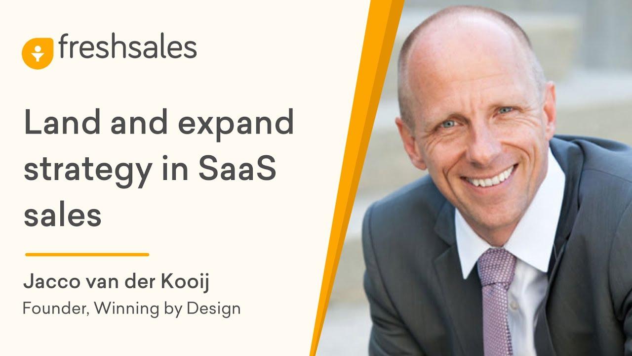 Jacco van der Kooij: Land and Expand Strategy in SaaS Sales