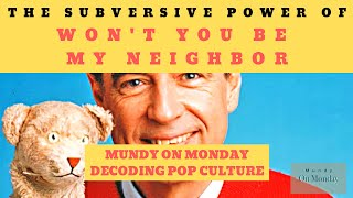 Did Mr. Rogers kill the superhero for good?: Mundy On Monday ep 143