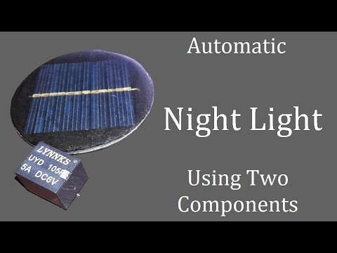 Automatic Night Light Street Light Using 6v Solar Panel
