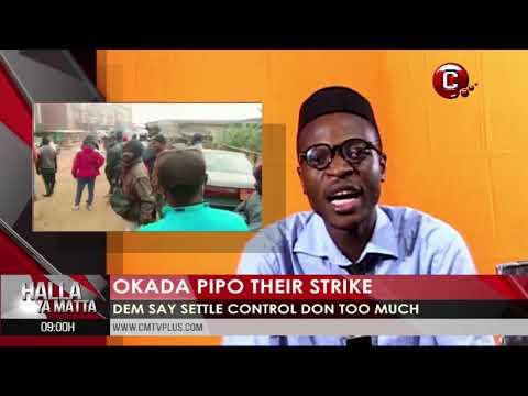Okada people dem de strike say police control de take all the money wey dem work as bribe