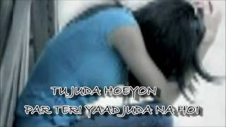 ♫Tu Juda hoi par teri yad juda♫♥~~ ♥♫Tu Juda♫~~ Dr. Zeus Brand New Song 2011 With Lyrics